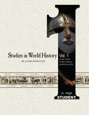 Studies in World History Volume 1 (Student): Creation Through the Age of Discovery (4004 BC to AD 1500) - eBook  -     By: James Stobaugh
