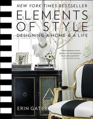 Elements of Style: Designing a Home and a Life - eBook  -     By: Erin Gates