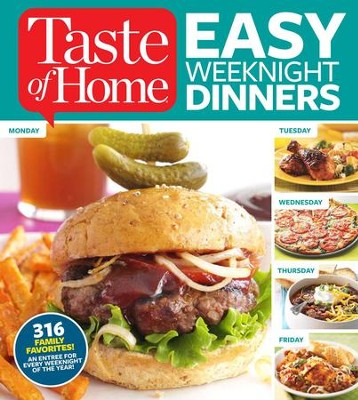 Taste of Home Dinner in 30: A Years Worth of Simply Delicious Weeknight Meals - eBook  -     By: Editors of Taste of Home
