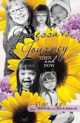 Jenessa's Journey: Then and Now - eBook  -     By: Debbie Sherman