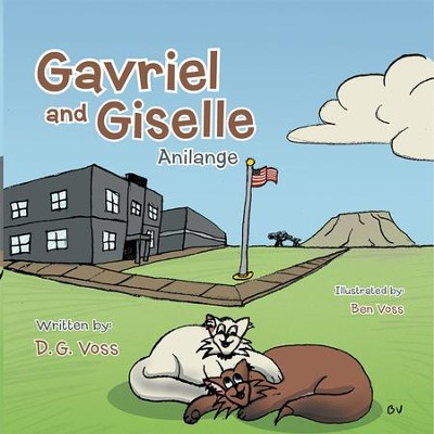 Gavriel and Giselle: Anilange - eBook  -     By: D.G. Voss