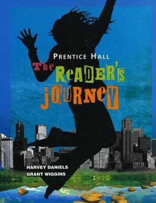 Prentice Hall: The Reader's Journey Grade 7 Student Workbook  -     By: Harvey Daniels, Grant Wiggins