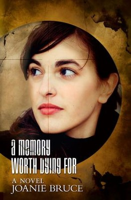 A Memory Worth Dying For - eBook  -     By: Joanie Bruce