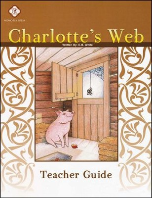Charlotte's Web, Literature Guide 3rd Grade, Teacher's Edition  -