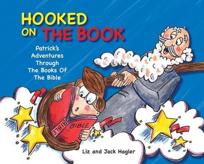 Hooked On The Book: Patrick's Adventures Through the Books of the Bible - eBook  -     By: Liz Hagler, Jack Hagler