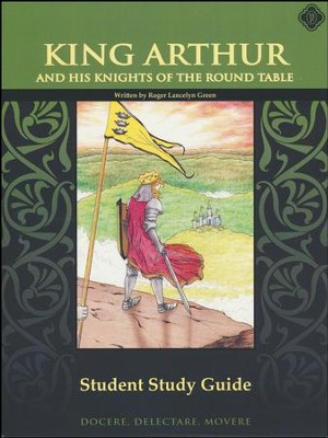 King Arthur & the Knights of the Round Table 6th Grade Student Ed.    -