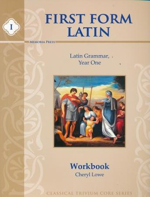 First Form Latin Student Workbook   -     By: Cheryl Lowe