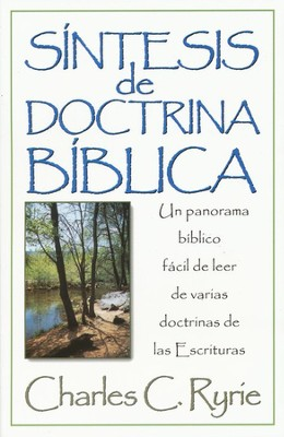 S&#237ntesis de Doctrina B&#237blica  (A Survey of Bible Doctrine)  -     By: Charles C. Ryrie