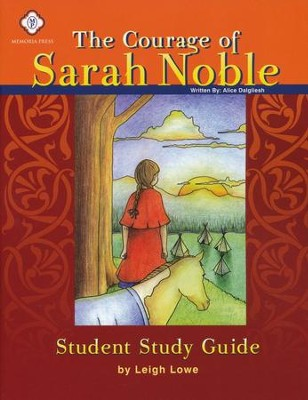 The Courage of Sarah Noble, Literature Guide 2nd Grade, Student Edition  -     By: Leigh Lowe