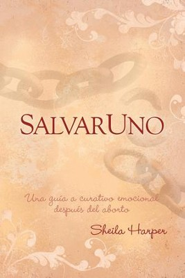 Saveone (Spanish): A Guide to Emotional Healing After Abortion - eBook  -     By: Sheila Harper