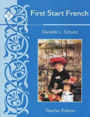 First Start French: Level One Teacher Edition   -     By: Danielle L. Schultz