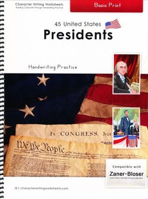 45 United States Presidents: Basic Print, Zaner-Bloser  Edition  -     By: Holly Shaw, Wendy Shaw