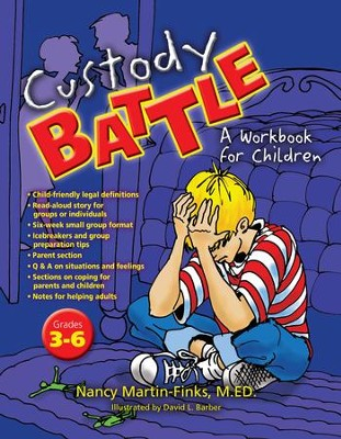 Custody Battle: A Workbook for Children  -     By: Nancy Martin-Finks, David L. Barber