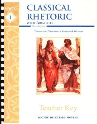 Classical Rhetoric with Aristotle, Answer Key   -     By: Martin Cothran