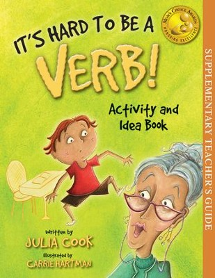 It's Hard To Be A Verb - Activity and Idea Book  -     By: Julia Cook     Illustrated By: Carrie Hartman