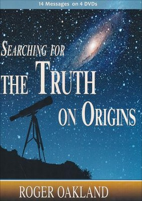 Searching for the Truth on Origins, 4-DVD Set   -     By: Roger Oakland