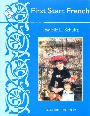 First Start French: Level 1 Student Edition   -     By: Danielle Schultz