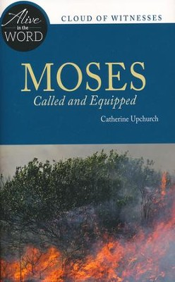 Moses, Called and Equipped  -     By: Catherine Upchurch
