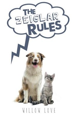 The Zeiglar Rules - eBook  -     By: Willow Love