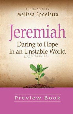 Women's Bible Study Preview Book: Daring to Hope in an Unstable World - eBook  -     By: Melissa Spoelstra