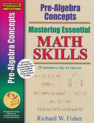 Mastering Essential Math Skills: Pre-Algebra Concepts   - Slightly Imperfect  -     By: Richard W. Fisher