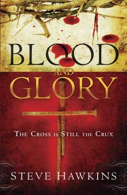 Blood and Glory - eBook  -     By: Steve Hawkins
