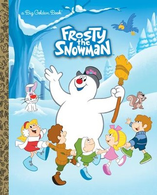 Frosty the Snowman Big Golden Book (Frosty the Snowman) - eBook  -     By: Suzy Capozzi     Illustrated By: Fabio Laguna, Andrea Cagol