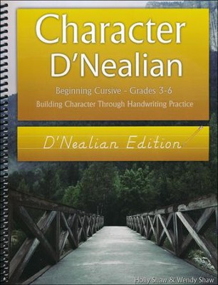 Character D'Nealian: Beginning Cursive Grades 3-6, D'Nealian Edition  -     By: Holly Shaw, Wendy Shaw