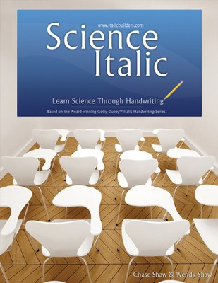 Science Italic: Learn Science Through Handwriting,  Gettay-Dubay Edition  -     By: Chase Shaw, Wendy Shaw