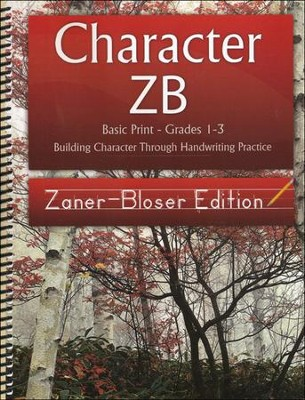Character ZB: Basic Print Grades 1-3, Zaner-Bloser Edition  -     By: Wendy Shaw, Holly Shaw