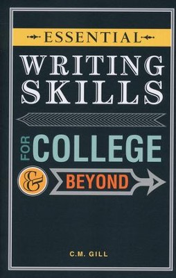 Essential Writing Skills for College and Beyond  -     By: Charlene Gill