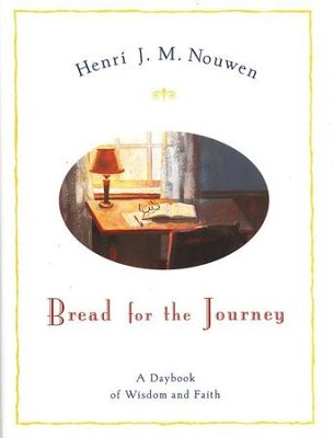 Bread for the Journey: A Daybook of Wisdom and Faith   -     By: Henri J.M. Nouwen