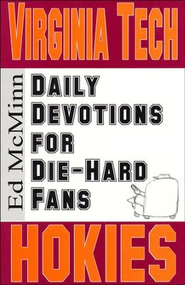 Daily Devotions for Die-Hard Fans: Virginia Tech Hokies  -     By: Ed McMinn