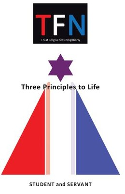 TFN: Three Principles to Life - eBook  -     By: Student & Servant