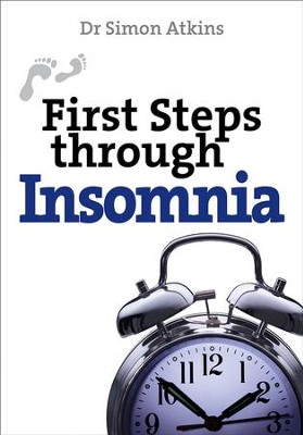 First Steps Through Insomnia - eBook  -     By: Simon Atkins