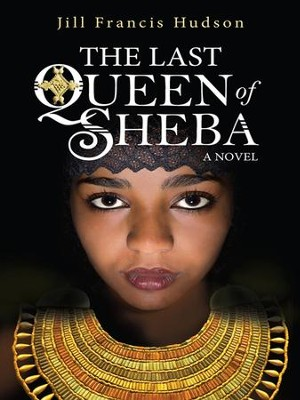 The Last Queen of Sheba - eBook  -     By: Jill Frances Hudson