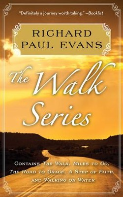 The Walk Series: The Walk, Miles to Go, Road to Grace, Step of Faith, Walking on Water / Combined volume - eBook  -     By: Richard Paul Evans