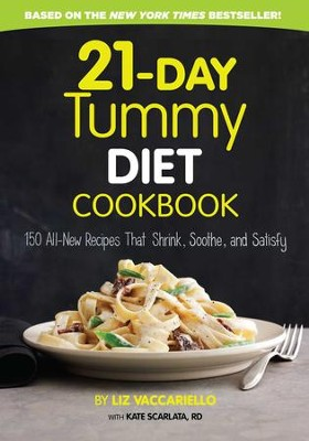 21-Day Tummy Cookbook: 150 All-New Recipes that Shrink, Soothe and Satisfy - eBook  -     By: Liz Vaccariello