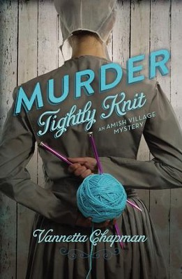 Murder Tightly Knit - eBook  -     By: Vannetta Chapman