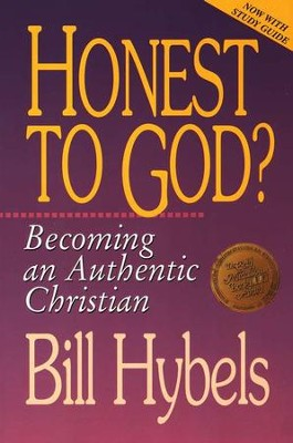 Honest to god becoming an authentic christian bill hybels becoming an authentic christian by bill hybels fandeluxe Images