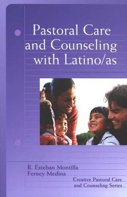 Pastoral Care and Counseling with Latino/as  -     By: R. Esteban Montilla