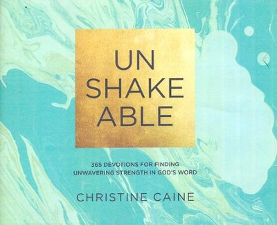 Unshakeable: 365 Devotions for Finding Unwavering Strength in God's Word -  unabridged edition on CD