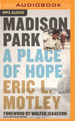 Madison Park: A Place of Hope - unabridged edition on MP3-CD  -     By: Eric Motley