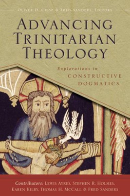 Advancing Trinitarian Theology: Explorations in Constructive Dogmatics - eBook  -     Edited By: Oliver D. Crisp, Fred Sanders     By: Oliver D. Crisp(Ed.) & Fred Sanders(Ed.)