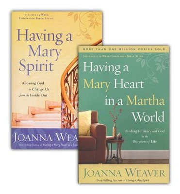 Having a Mary Spirit/Having a Mary Heart in a Martha World, 2 Volumes  -     By: Joanna Weaver