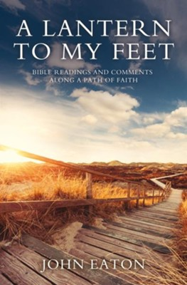 A Lantern to My Feet - eBook  -     By: Eaton John