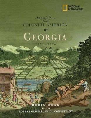Voices from Colonial America: Georgia 1629-1776  -     By: Robin Doak