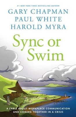 Sync or Swim -eBook                                      -     By: Gary Chapman, Paul White, Harold Myra