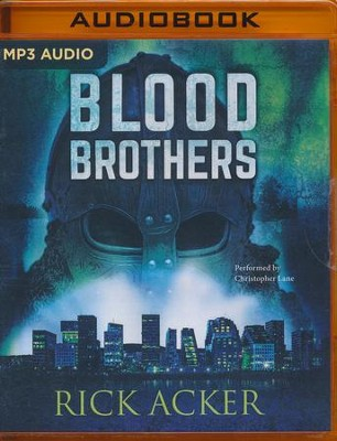 Blood Brothers #2 - unabridged audio book on MP3-CD   -     By: Rick Acker