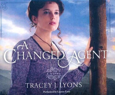 A Changed Agent - unabridged audio book on CD  -     By: Tracey J. Lyons